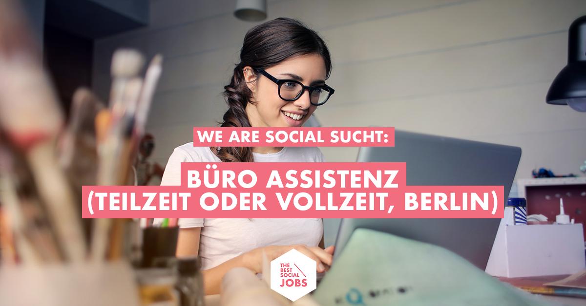 Buro Assistenz M W In Voll Oder Teilzeit The Best Social Jobs